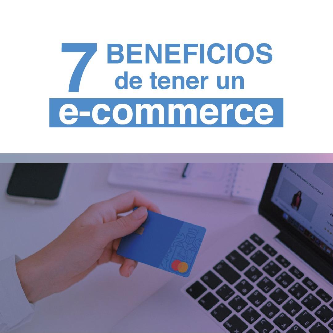 7 beneficios de tener un e-commerce