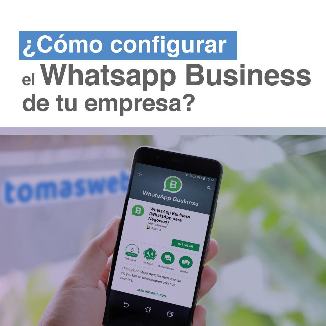 Como configurar WhatsApp Business para tu empresa