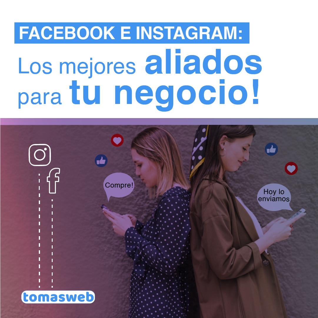 Instagram y Facebook, los mejores aliados para tu Negocio